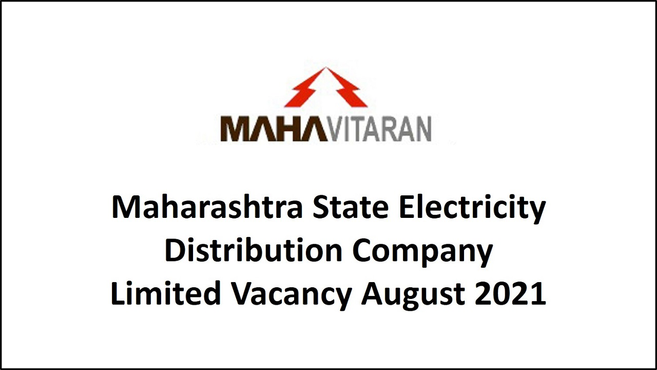 Maharashtra State Electricity Distribution Company Limited Vacancy August 2021