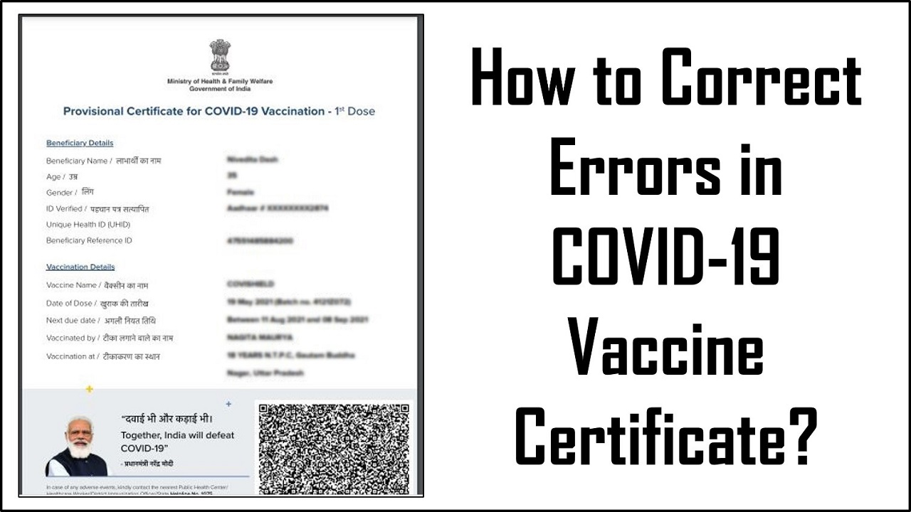 How to Correct Errors in COVID-19 Vaccine Certificate?